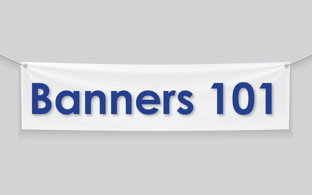 Banners 101