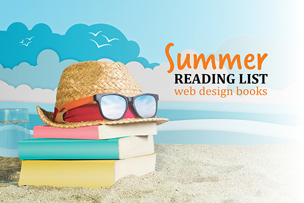 Summer reading list: Five of our favorite books about web design for 2018