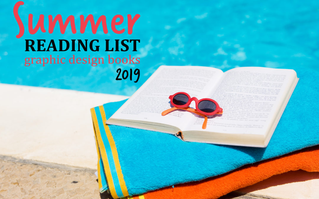 summer reading list graphic design books 2019